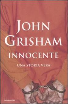 Innocente. Una storia vera - John Grisham - copertina