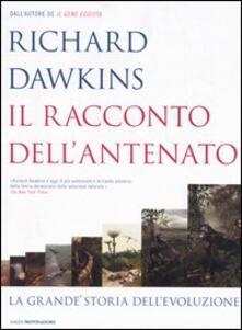 Il racconto dell'antenato. La grande storia dell'evoluzione - Richard Dawkins - copertina