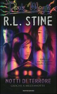 Libro Giochi a mezzanotte. Notti di terrore Robert L. Stine