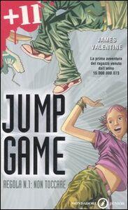 Foto Cover di Regola n. 1: non toccare. Jump game, Libro di James Valentine, edito da Mondadori