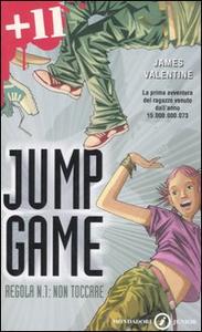 Libro Regola n. 1: non toccare. Jump game James Valentine