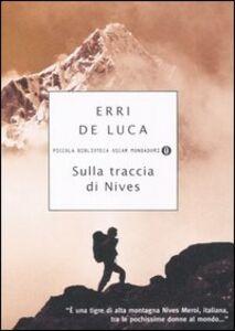 Libro Sulla traccia di Nives Erri De Luca