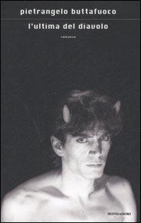 Pietrangelo Buttafuoco, L'ultima del diavolo