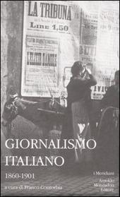 Giornalismo italiano. Vol. 1: 1860-1901.
