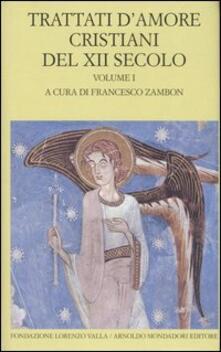 Radiosenisenews.it Trattati d'amore cristiani del XII secolo. Testo latino a fronte. Vol. 1 Image