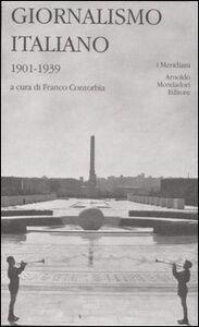 Libro Giornalismo italiano. Vol. 2: 1901-1939.