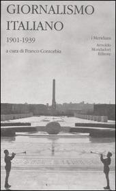 Giornalismo italiano. Vol. 2: 1901-1939.
