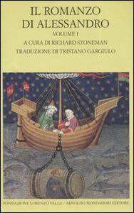 Libro Il romanzo di Alessandro. Testo greco e latino a fronte. Vol. 1