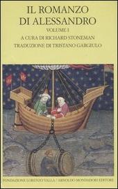 Il romanzo di Alessandro. Testo greco e latino a fronte. Vol. 1