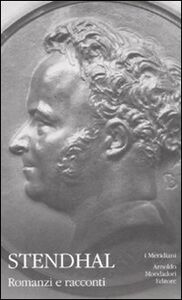 Foto Cover di Romanzi e racconti. Vol. 3, Libro di Stendhal, edito da Mondadori
