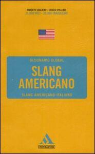 Foto Cover di Langenscheidt. Slang americano. Slang americano-italiano, Libro di Roberto Cagliero,Chiara Spallino, edito da Mondadori