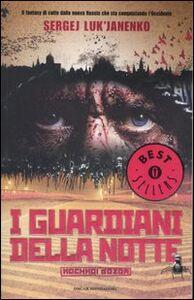 Libro I guardiani della notte Sergej Luk'janenko