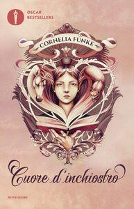 Libro Cuore d'inchiostro Cornelia Funke