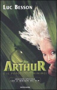 Libro Arthur e il popolo dei Minimei Luc Besson
