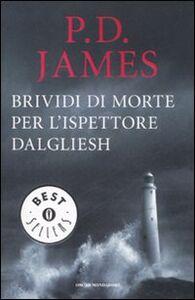 Libro Brividi di morte per l'ispettore Dalgliesh P. D. James