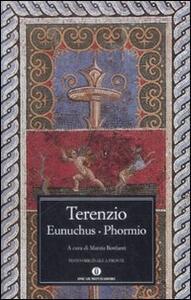 Eunuchus-Phormio. Testo latino a fronte