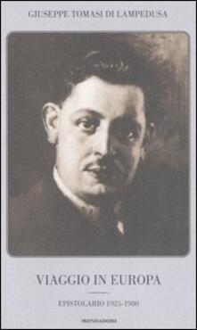 Viaggio in Europa. Epistolario 1925-1930 - Giuseppe Tomasi di Lampedusa - copertina