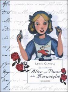 Foto Cover di Alice nel paese delle meraviglie, Libro di Lewis Carroll, edito da Mondadori