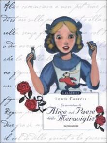Ristorantezintonio.it Le avventure di Alice nel paese delle meraviglie. Ediz. illustrata Image