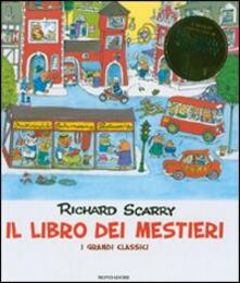 Il libro dei mestieri. I grandi classici - Richard Scarry - copertina