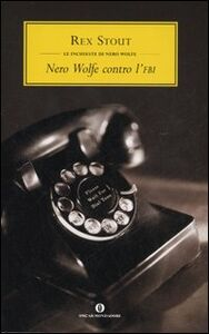Libro Nero Wolfe contro l'Fbi Rex Stout