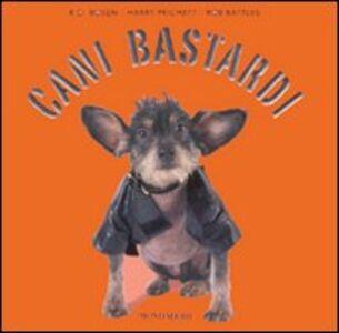 Foto Cover di Cani bastardi, Libro di AA.VV edito da Mondadori