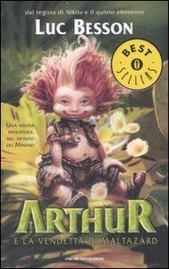 Foto Cover di Arthur e la vendetta di Maltazard, Libro di Luc Besson, edito da Mondadori