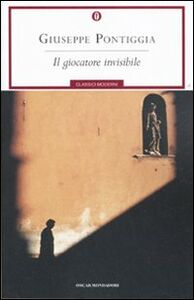 Libro Il giocatore invisibile Giuseppe Pontiggia