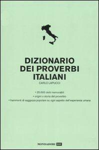 Libro Dizionario dei proverbi italiani Carlo Lapucci