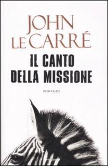 Il canto della missione - John Le Carré - copertina