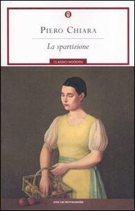 Libro La spartizione Piero Chiara