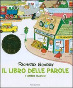 Libro Il libro delle parole. I grandi classici Richard Scarry