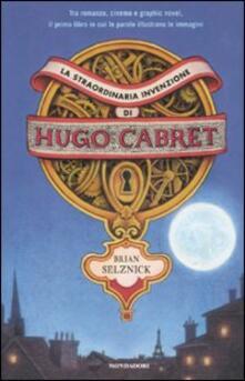La straordinaria invenzione di Hugo Cabret - Brian Selznick - copertina