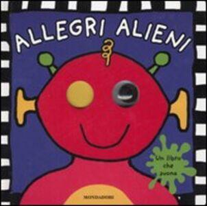 Libro Allegri alieni. Libro sonoro Jo Rigg , Simon Mugford