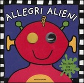 Allegri alieni. Libro sonoro