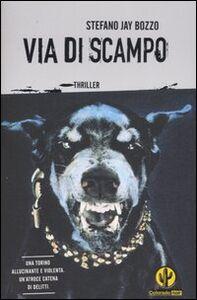 Libro Via di scampo Stefano J. Bozzo