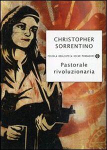 Libro Pastorale rivoluzionaria Christopher Sorrentino