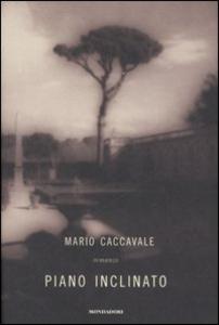 Libro Piano inclinato Mario Caccavale