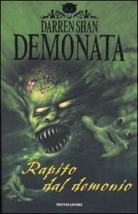 Rapito dal demonio. Demonata