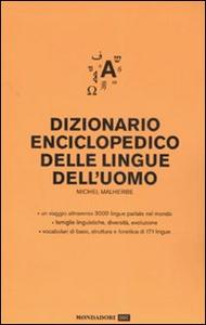 Libro Dizionario enciclopedico delle lingue dell'uomo Michel Malherbe