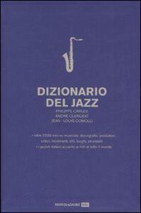 Libro Dizionario del jazz Philippe Carles , André Clergeat , Jean-Louis Comolli