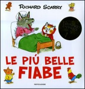 Libro Le più belle fiabe Richard Scarry