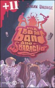 Libro Una boy band allo sbaraglio Johan Unenge