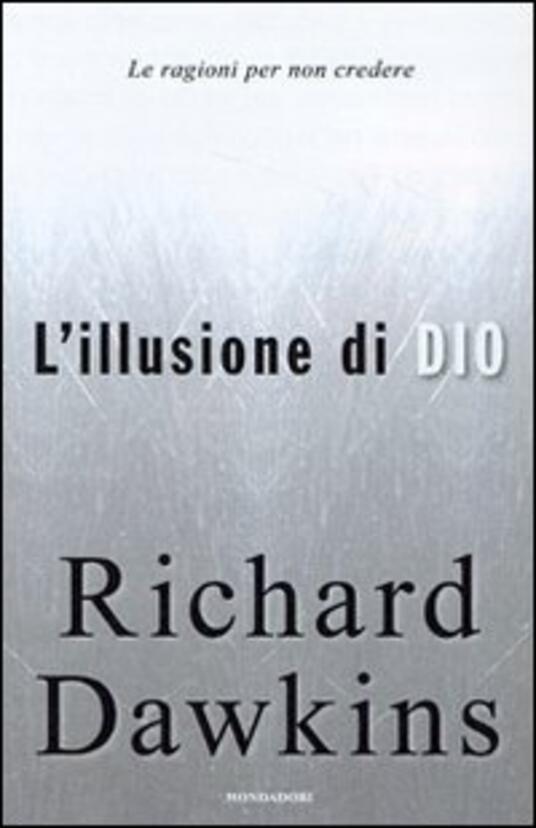 L' illusione di Dio. Le ragioni per non credere - Richard Dawkins - copertina