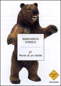 Foto Cover di La pelle dell'orso. Noi e gli altri animali, Libro di Margherita D'Amico, edito da Mondadori