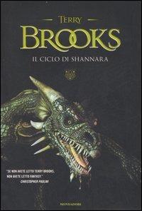 Il ciclo di Shannara: La spada di Shannara-Le pietre magiche di Shannara-La canzone di Shannara