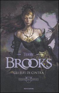 Gli elfi di Cintra. La genesi di Shannara