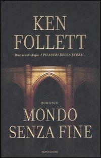 Mondo Senza Fine – Ken Follet 2007