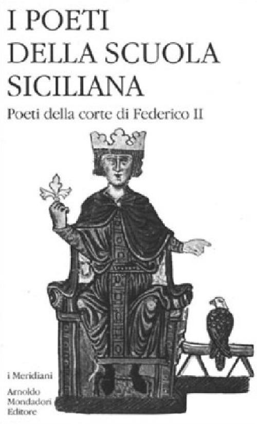 Image of I poeti della Scuola siciliana. Vol. 2: Poeti della corte di Federico II.
