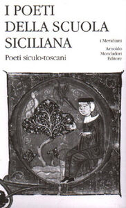 Libro I poeti della Scuola siciliana. Vol. 3: Poeti siculo-toscani.